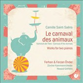 Saint-Saëns - music for 2 pianos: Carnaval of the Animals; Beethoven Variations Op. 35; Introduction and Rondo capriccioso Op. 28 / Ferhan & Ferzan Önder, pianos