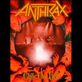 Anthrax: Chile on Hell  [Video]