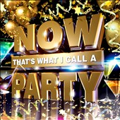 Various Artists: Now! That's What I Call a Party