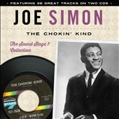 Joe Simon: The Chokin' Kind: the Soundstage 7 Collection