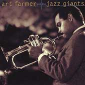 Art Farmer: Art Farmer and the Jazz Giants