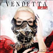 Ivy Queen: Vendetta: Hip Hop