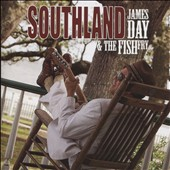 James Day/James Day & the Fish Fry: Southland