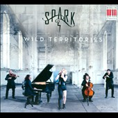 Wild Territories' - Chamber Works from Telemann to Beyoncé Knowles / Spark
