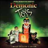 Richard Band: Demonic Toys Soundtrack
