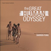 Darren Fung: The  Great Human Odyssey [Original Television Soundtrack]