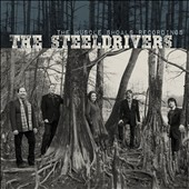 The SteelDrivers: The Muscle Shoals Recordings *