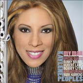 Kaylene Peoples: My Man [Digipak]