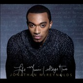 Jonathan McReynolds: Life Music: Stage Two [Digipak]