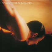 Porcupine Tree: On the Sunday of Life