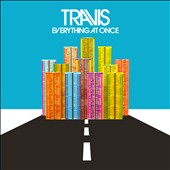 Travis (UK): Everything at Once [Deluxe Edition] [4/29] *