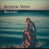 Kristine West Plays Recorder music of Vivaldi, Barsanti, Bach, and more / Kristine West, recorder