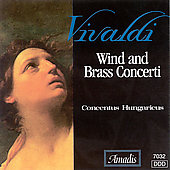 Vivaldi: Wind and Brass Concerti / Concentus Hungaricus