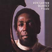 Ron Carter (Bass): Piccolo