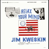 Jim Kweskin: Relax Your Mind