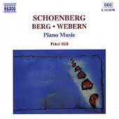 Schoeberg, Berg, Webern: Piano Music / Peter Hill