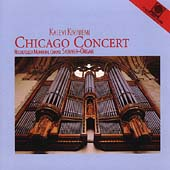 Chicago Concert- Pierne, Dupr&#233;, Widor, etc/ Kalevi Kiviniemi