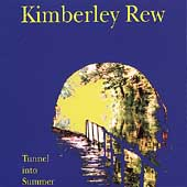 Kimberley Rew: Tunnel into Summer