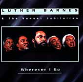 Luther Barnes: Wherever I Go