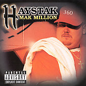Haystak: Mak Million