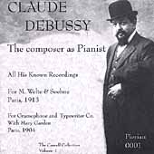 Claude Debussy - The composer as Pianist