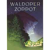Waldoper Zoppot - The Bayreuth of the North - 99 Singers