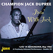 Champion Jack Dupree: Jivin' with Jack: Live in Manchester, May 1966
