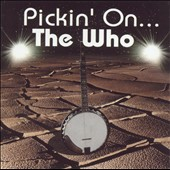 Pickin' On: Pickin' on the Who