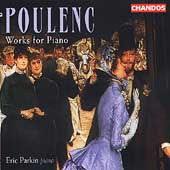Poulenc: Works for Solo Piano / Eric Parkin