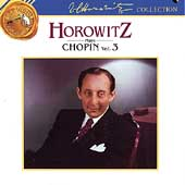 Horowitz Collection- Horowitz plays Chopin Vol 3