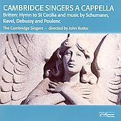 Cambridge Singers A Cappella - Britten, Schumann, et al