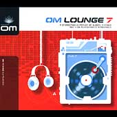 Various Artists: OM Lounge, Vol. 7