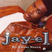 Jay-El: Be About Yours [PA]