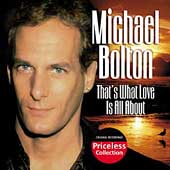 Michael Bolton: That's What Love Is All About (Collectables)
