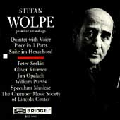 Wolpe: Quintet with Voice, etc / Serkin, Knussen, et al