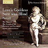 The Sixteen Edition - Purcell: Love's Goddess Sure was Blind