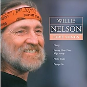 Willie Nelson: Love Songs [EMI]