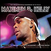 R. Kelly: Maximum R. Kelly: The Unauthorised Biography of R. Kelly