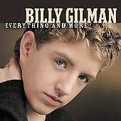 Billy Gilman (Country Vocals): Everything and More