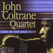 John Coltrane: Live at the Half Note