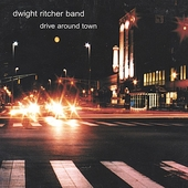 Dwight Ritcher: Drive Around Town