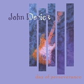 John Derick: Day of Perseverance *