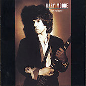 Gary Moore: Run for Cover [Remaster]