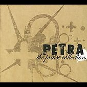 Petra: The Praise Collection