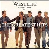 Westlife: Unbreakable, Vol. 1: The Greatest Hits [Bonus Track]