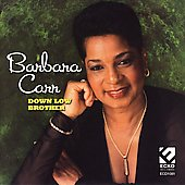 Barbara Carr: Down Low Brother
