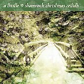 Various Artists: A Thistle & Shamrock Christmas Ceilidh