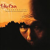 Various Artists: Tibetan Incantations [Nascente]