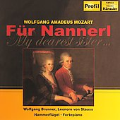 F&#252;r Nannerl - My dearest sister.../ Brunner, van Stauss