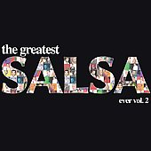 Various Artists: The Greatest Salsa Ever, Vol. 2